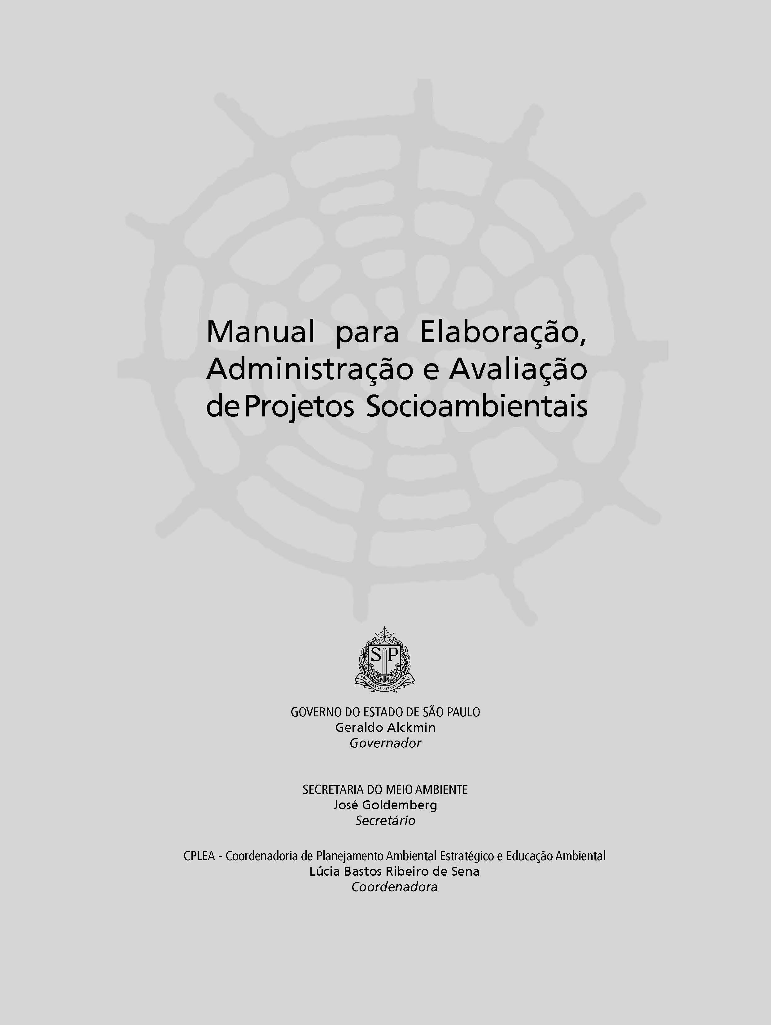 Manual para Elaboração, Administração e Avaliação de Projetos Socioambientais