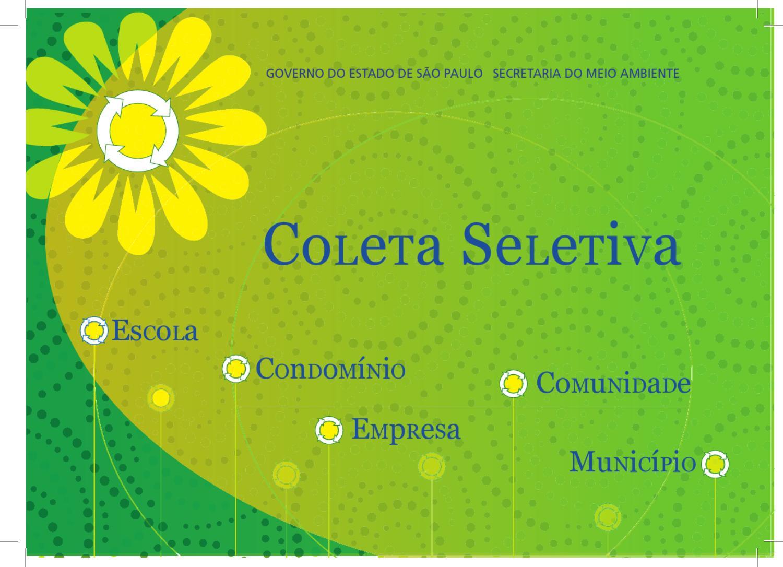 Coleta seletiva: escola, condomínio, empresa, comunidade, município