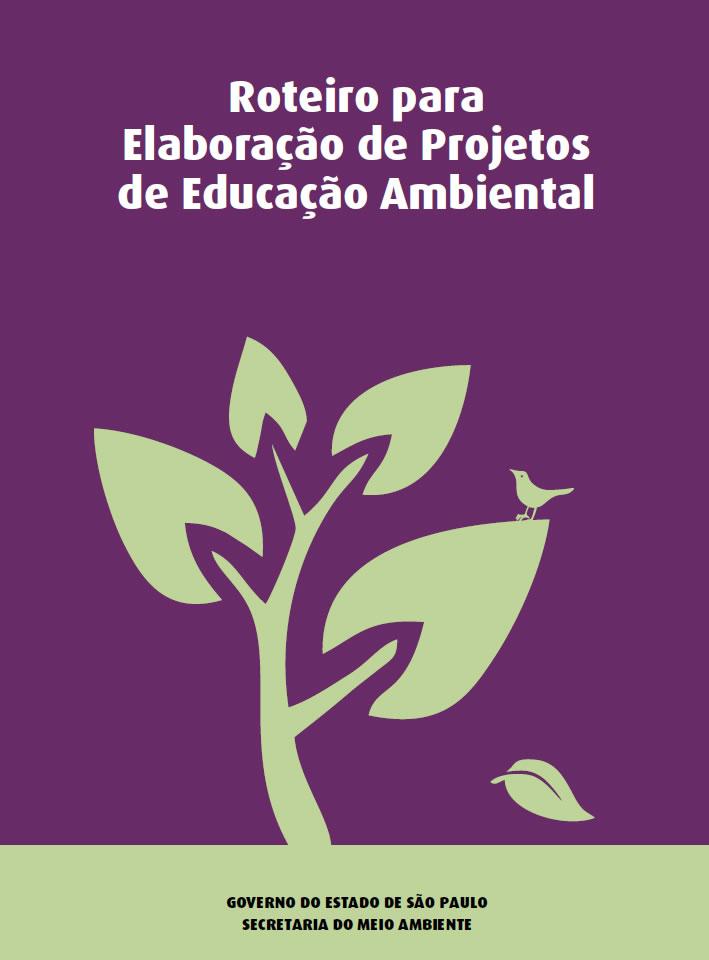 Roteiro para Elaboração de Projetos de Educação Ambiental