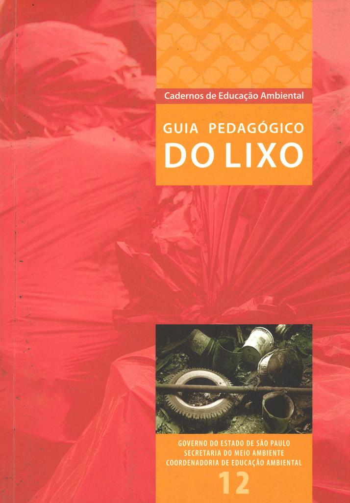 Caderno 12 – Guia Pedagógico do Lixo