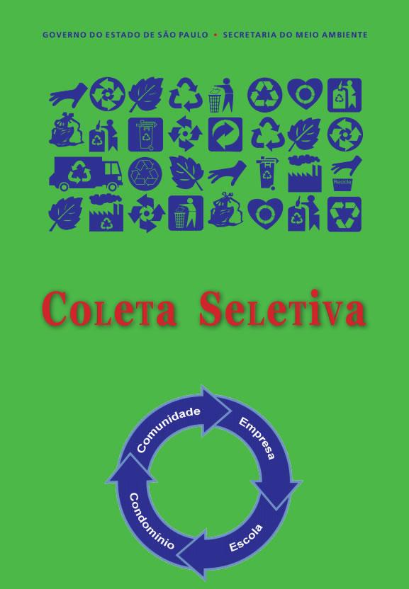 Coleta Seletiva em Comunidade, Empresa, Escola e Condomínio