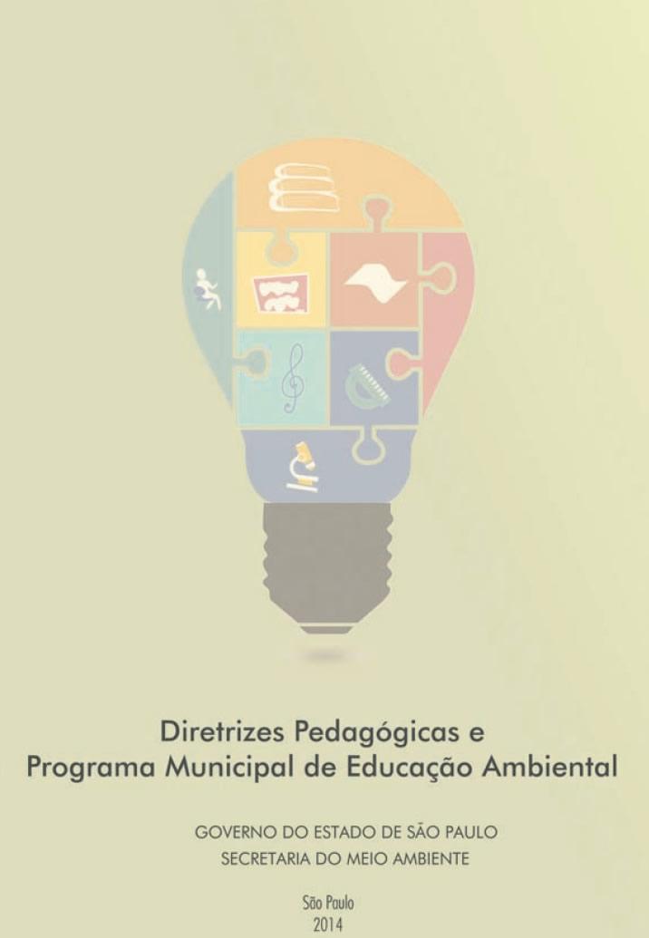 Diretrizes Pedagógicas e Programa Municipal de Educação Ambiental