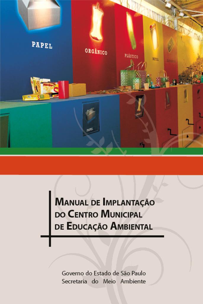 Manual de Implantação do Centro Municipal de Educação Ambiental