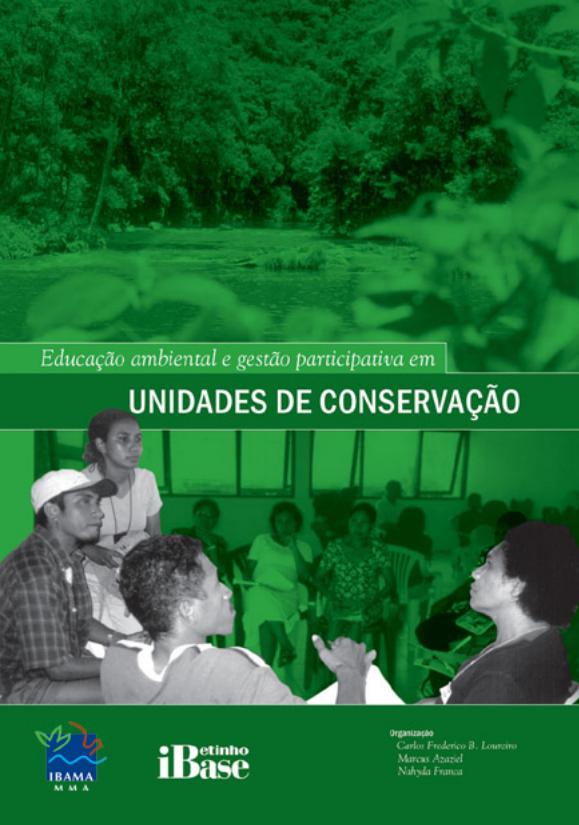 Educação Ambiental e gestão participativa em Unidades de Conservação