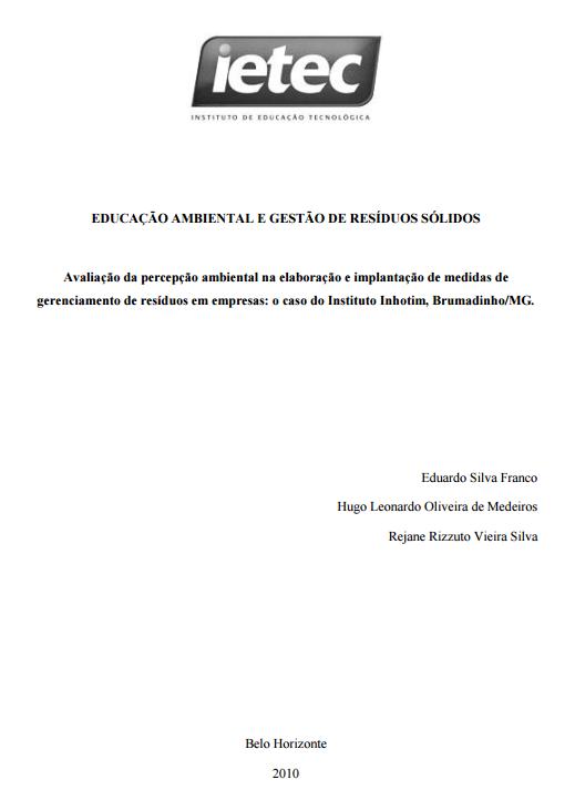EDUCAÇÃO AMBIENTAL E GESTÃO DE RESÍDUOS SÓLIDOS: Avaliação da percepção ambiental na elaboração e implantação de medidas de gerenciamento de resíduos em empresas: o caso do Instituto Inhotim, Brumadinho/MG.