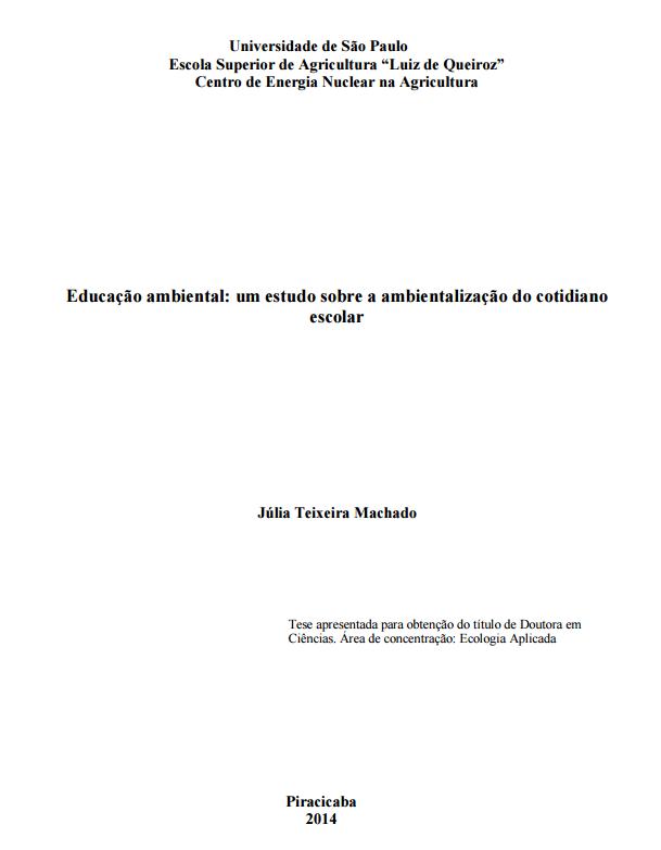 Educação ambiental: um estudo sobre a ambientalização do cotidiano escolar