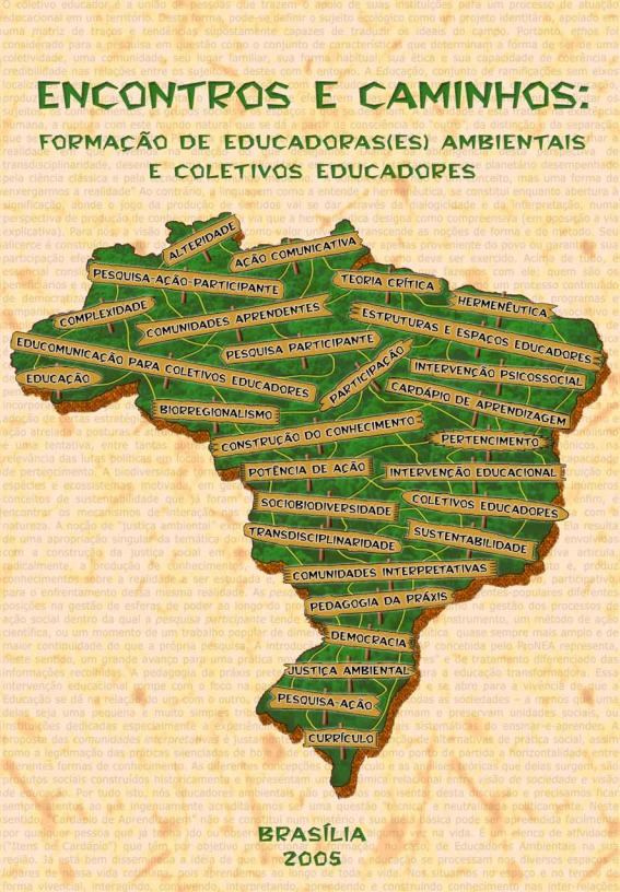 Encontros e caminhos: formação de educadoras(es) ambientais e coletivos educadores