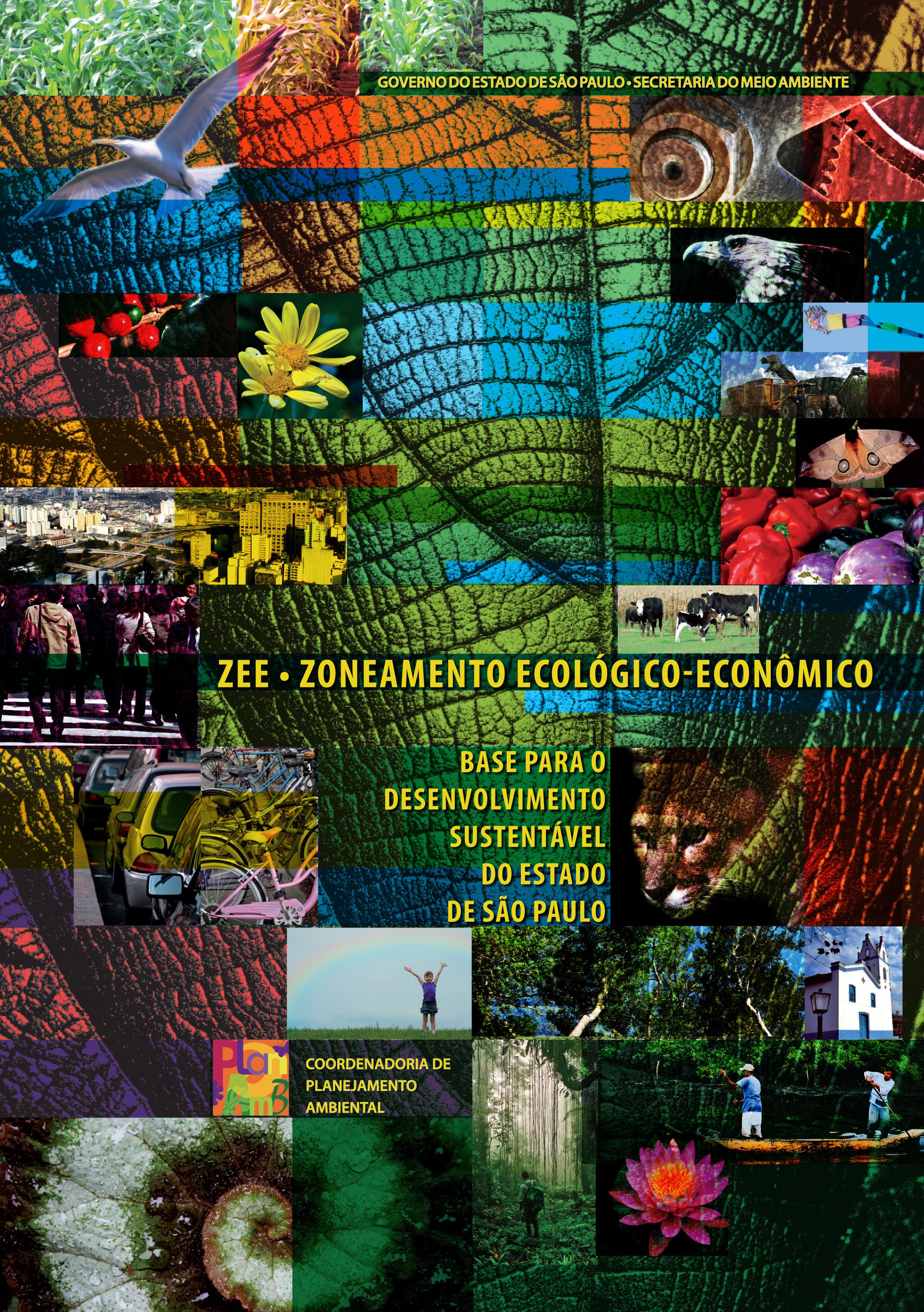 Zoneamento Ecológico-Econômico: base para o desenvolvimento sustentável do Estado de São Paulo