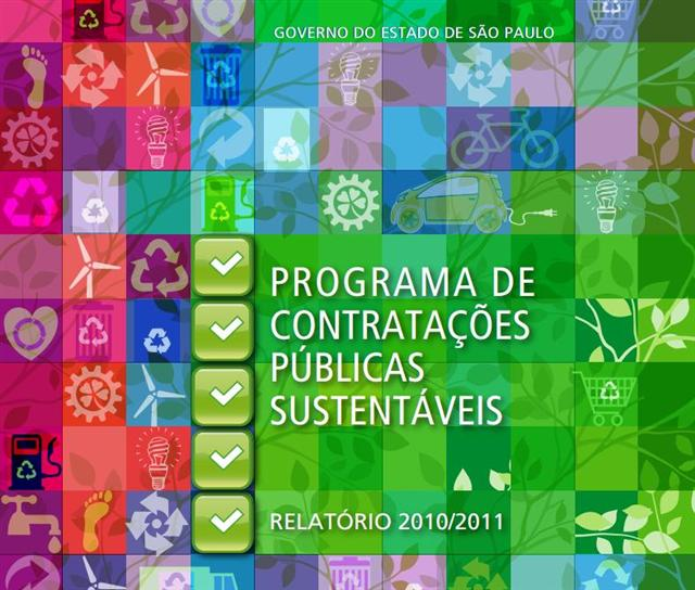 Programa Estadual de Contratações Públicas Sustentáveis – Relatório 2010/2011