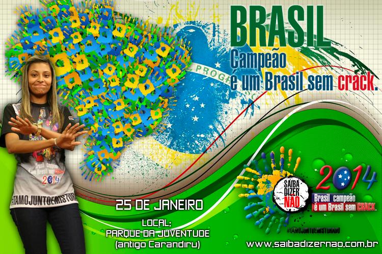 Saiba Dizer Não – Brasil Campeão é um Brasil sem Crack