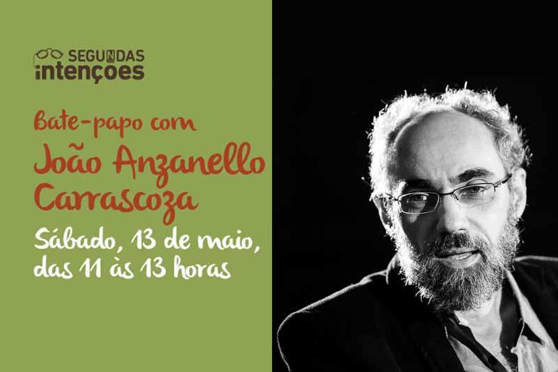 João Anzanello Carrascoza visita Segundas Intenções