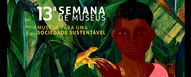 Parques urbanos participam da Semana Nacional dos Museus