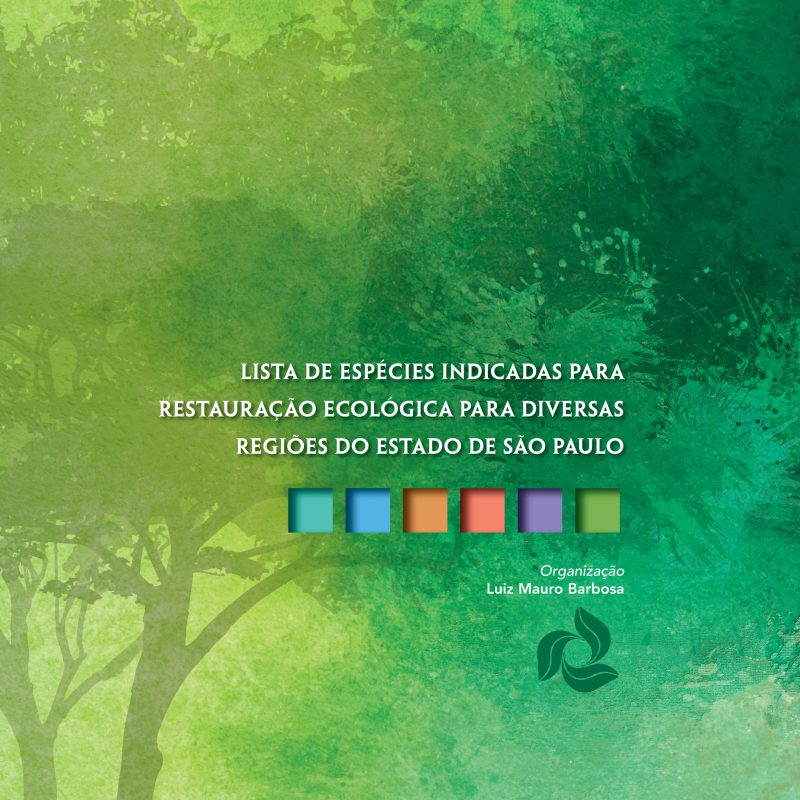 Livro indica espécies para restauração ecológica no Estado